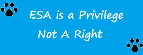 ESA is a privilege not a right